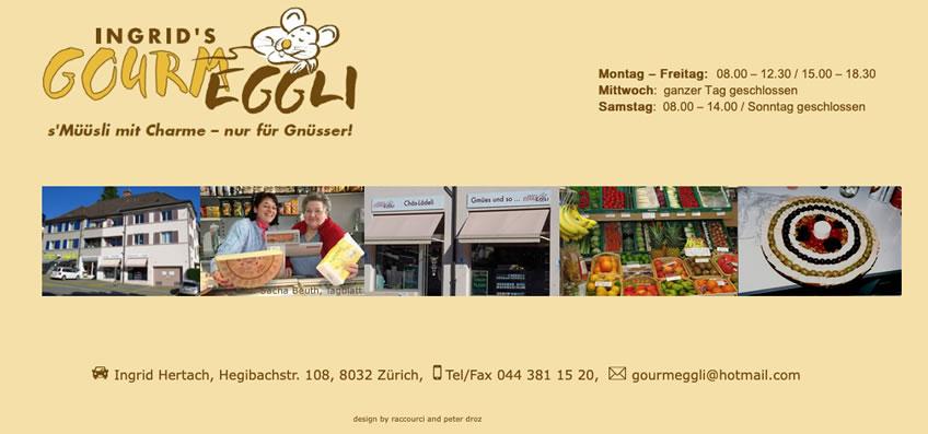 Ingrid's Gourmeggli Zürich
